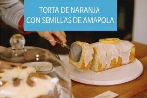 Receta Torta de Naranja con Semillas de Amapola