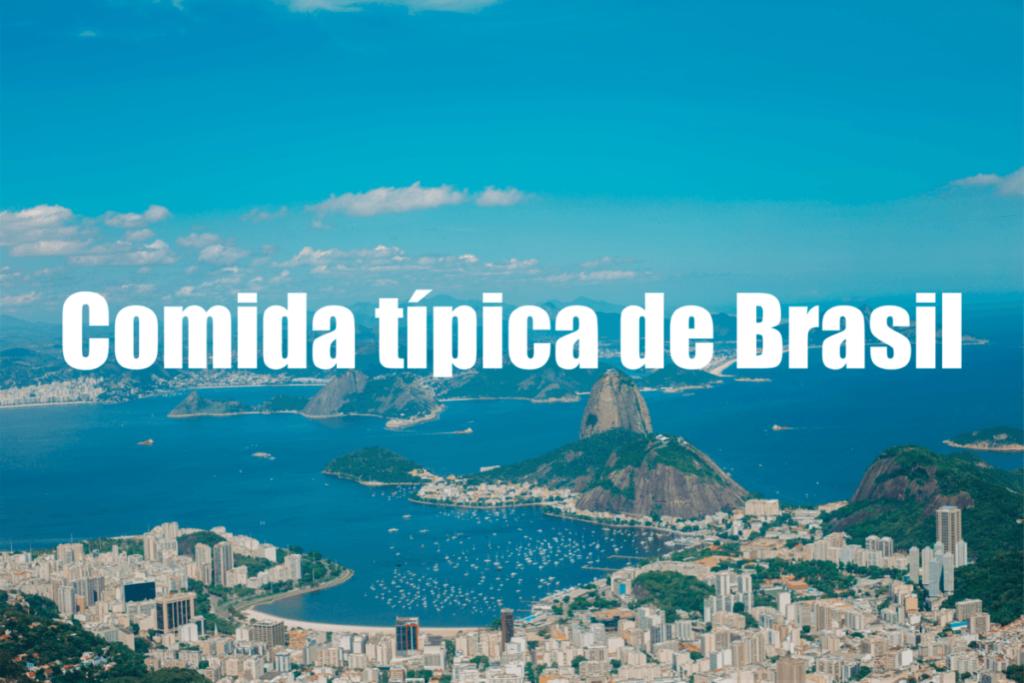 ¿Cuál es la comidatípicade Brasil?